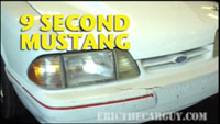 9 Second Mustang
