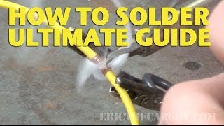 How To Solder Ultimate Guide