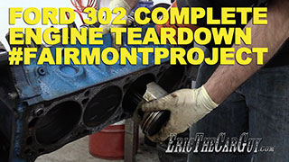 Fairmont Engine Teardown