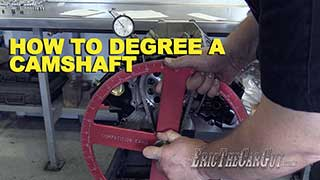 How To Degree a Camshaft