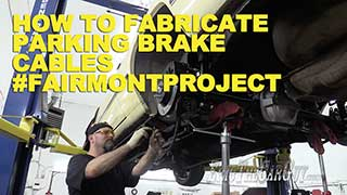 How To Fabricate Parking Brake Cables FairmontProject