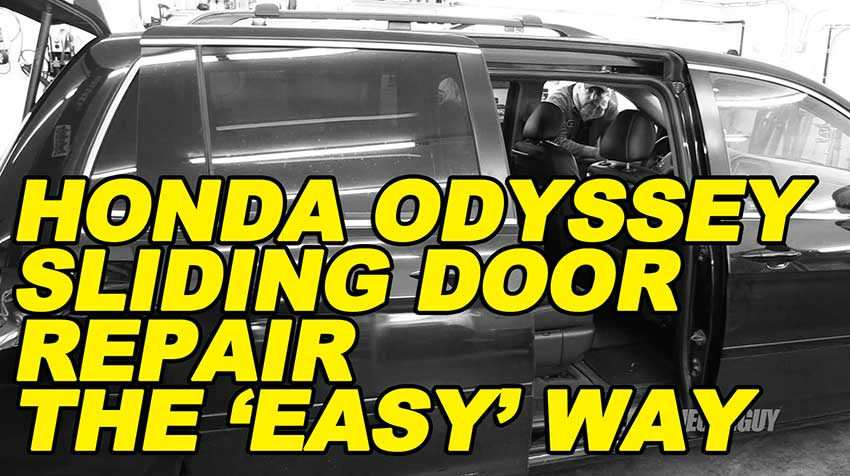 Honda Odyssey Sliding Door Repair The Easy Way Ericthecarguy