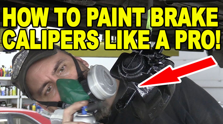 How To Paint Brake Calipers Like a Pro