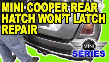 Mini Rear Hatch Won27t Latch Repair