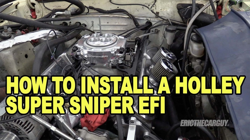 How To Install Holley Super Sniper EFI