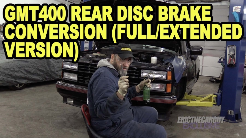 GMT400 Rear Disc Brake Conversion Full Extended Version