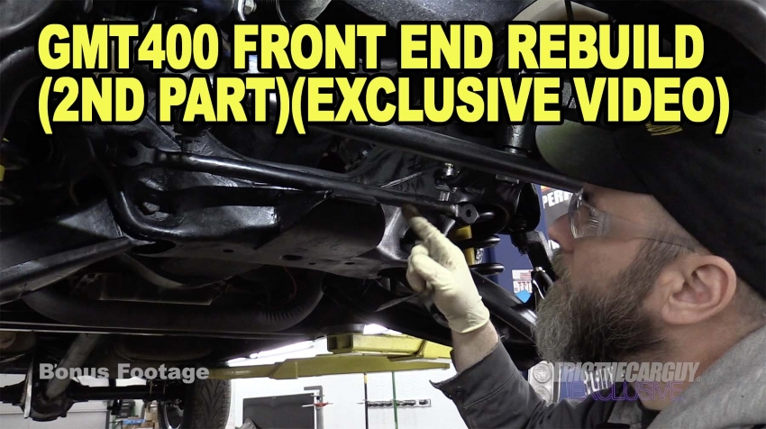 GMT400 Front End Rebuild 2nd PartExcluxive Video
