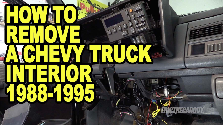How To Remove a Chevy Truck Interior 1988 1995 ETCGDadsTruck