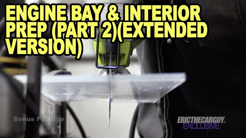 Engine Bay Prep Part 2Extended Version