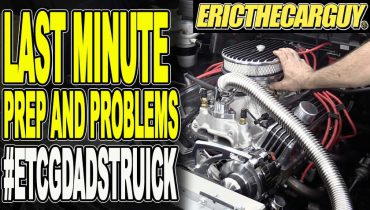 Last Minute Prep and Problems ETCGDadsTruck