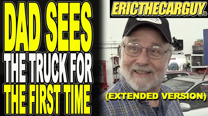 Dad Sees The Truck For The First Time PM